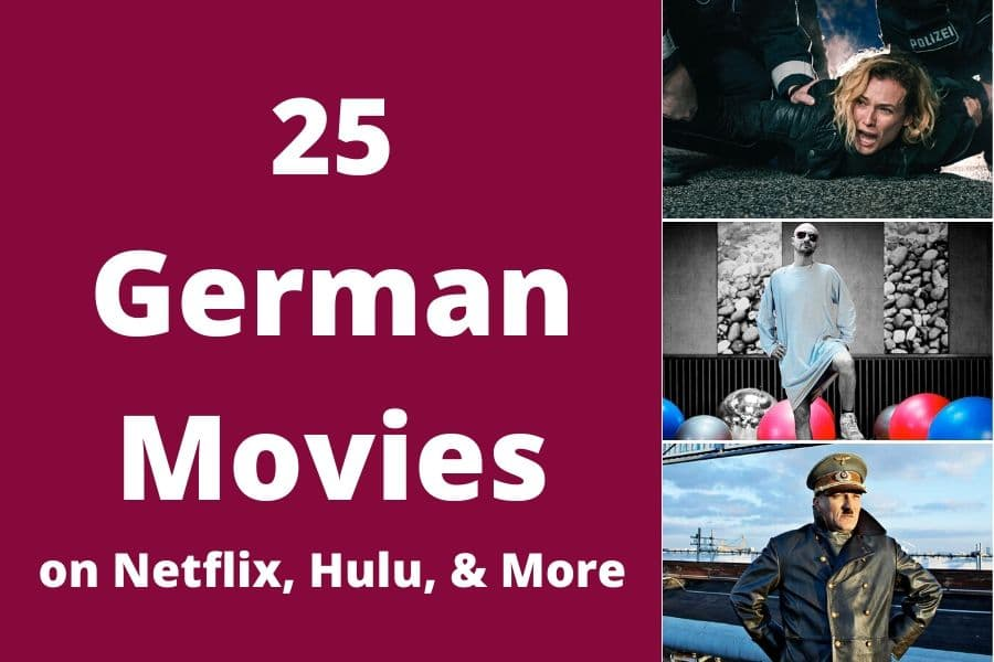 25 of the best German movies on Netflix, Hulu, and Amazon Prime Video. Learn German or just be entertained with these movies for all tastes and ages.